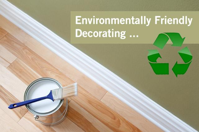 environmentally friendly decorating