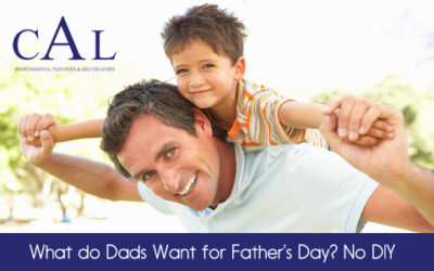 What do Dads Want for Father's Day? No DIY!