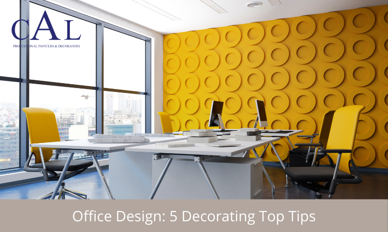 Office Design: 5 Decorating Top Tips